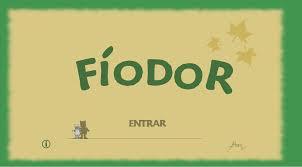 Aprende con Fiodor las letras del Abecedario… hay varias actividades…